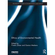 Ethics of Environmental Health by Z÷lzer; Friedo, 9781138186620