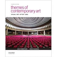 Themes of Contemporary Art Visual Art after 1980 by Robertson, Jean; McDaniel, Craig, 9780190276621