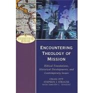 Encountering Theology of Mission by Ott, Craig, 9780801026621