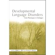 Developmental Language Disorders: From Phenotypes to Etiologies by Rice; Mabel L., 9780805846621
