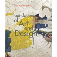 Foundations of Art and Design (Book-Only) by Fichner-Rathus, Lois, 9781285456621