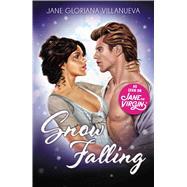 Snow Falling by Villanueva, Jane Gloriana, 9781507206621