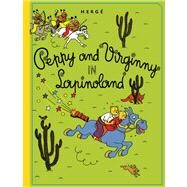 Peppy and Virginny in Lapinoland by Herge, 9781606996621