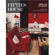 House & Garden Fifties House by Gray, Catriona; Conran, Terence, 9781840916621