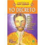 Yo decreto con Saint Germain by Berganzo, Akari, 9786079346621