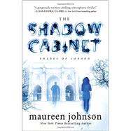 The Shadow Cabinet by Johnson, Maureen, 9780399256622