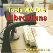 Librarians by Rau, Dana Meachen, 9780761426622