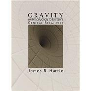 Gravity An Introduction to Einstein's General Relativity by Hartle, James B., 9780805386622