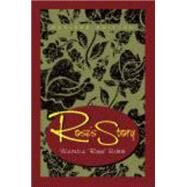 Rose's Story by Bibb, Wanda, 9781577666622