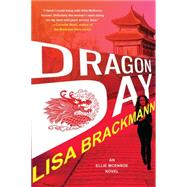 Dragon Day by Brackmann, Lisa, 9781616956622