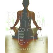 Essential Kundalini Yoga by Virginia, Karena; Khalsa, Dharm, 9781622036622