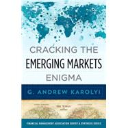 Cracking the Emerging Markets Enigma by Karolyi, G. Andrew, 9780199336623
