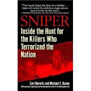 Sniper : Inside the Hunt for the Killers Who Terrorized the Nation by HORWITZ, SARIRUANE, MICHAEL, 9780345476623