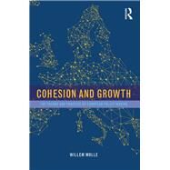 Cohesion and Growth: The Theory and Practice of European Policy Making by Molle; Willem, 9781138846623