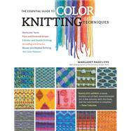 The Essential Guide to Color Knitting Techniques by Radcliffe, Margaret, 9781612126623