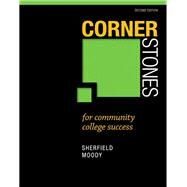 Cornerstones for Community College Success Plus NEW MyStudentSuccessLab with Pearson eText -- Access Card Package by Sherfield, Robert M.; Moody, Patricia G., 9780134116624