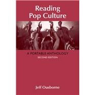 Reading Pop Culture A Portable Anthology by Ousborne, Jeff, 9781319006624