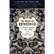 The House of Rothschild: The World's Banker: 1849-1999 Vol II by Ferguson, Niall, 9780140286625