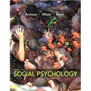 Social Psychology by Aronson, Elliot; Wilson, Timothy D.; Akert, Robin M., 9780205796625