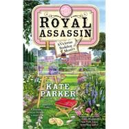 The Royal Assassin by Parker, Kate, 9780425266625