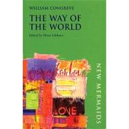 The Way of the World by Congreve, William; Gibbons, Brian, 9780713666625