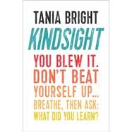 Don't Beat Yourself Up by Bright, Tania, 9780857216625
