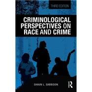 Criminological Perspectives on Race and Crime by Gabbidon; Shaun L, 9781138826625