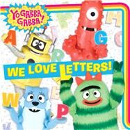 We Love Letters! by Gallo, Tina, 9781481436625