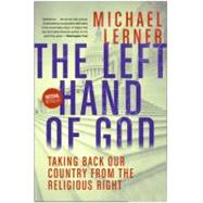 The Left Hand of God by Lerner, Michael, 9780061146626