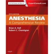 Anesthesia: A Comprehensive Review by Hall, Brian A., M.D., 9780323286626