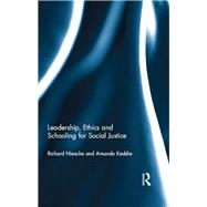 Leadership, Ethics and Schooling for Social Justice by Niesche; Richard, 9780415736626