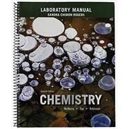 Laboratory Manual for Chemistry by McMurry, John E.; Fay, Robert C.; Robinson, Jill Kirsten; Dillon, Stephanie; Rogers, Sandra, 9780133886627