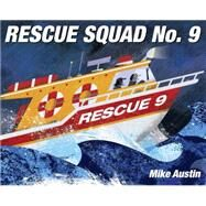 Rescue Squad No. 9 by Austin, Mike, 9781101936627
