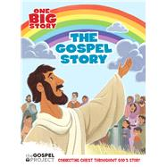 The Gospel Story by Unknown, 9781433686627