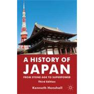 A History of Japan From Stone Age to Superpower by Henshall, Kenneth, 9780230346628