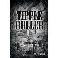 Tipple Holler by Tabor, Bill, 9781480966628