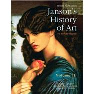 Janson's History of Art, Volume 2 Reissued Edition by Davies, Penelope J.E.; Hofrichter, Frima Fox; Jacobs, Joseph F.; Simon, David L.; Roberts, Ann S., 9780133936629