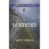 Targeted by Avella, Becky, 9780373446629