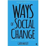 Ways of Social Change by Massey, Garth, 9781506306629