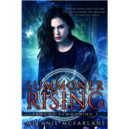 Summoner Rising by Mcfarlane, Melanie, 9781944816629