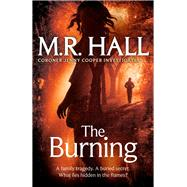 The Burning by Hall, M. R., 9780330526630