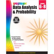 Spectrum Data Analysis and Probability Grades 6-8 by Carson-Dellosa Publishing LLC, 9781483816630