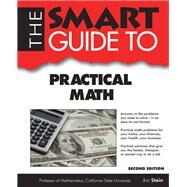 The Smart Guide to Practical Math by Stein, Jim, 9781937636630