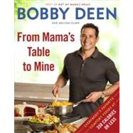 From Mama's Table to Mine by DEEN, BOBBYCLARK, MELISSA, 9780345536631