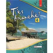 T'es branche'? Level Four: Student Edition Workbook by Toni Theisen and Jacques Pecheur, 9780821966631