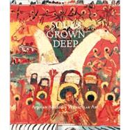 Souls Grown Deep Vol. 2 African American Vernacular Art by Arnett, William S.; Arnett, William; Sims, Lowery; Livingston, Jane, 9780965376631