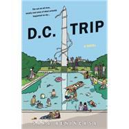 DC Trip by Benincasa, Sara, 9780996066631