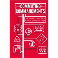 Commuting Commandments by To Be Announced, 9781911026631