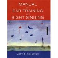 Manual Ear Tra/Sgh Sing W/ CD by Karpinski,Gary, 9780393976632