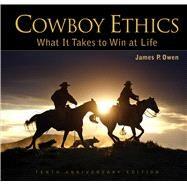 Cowboy Ethics by Owen, James P.; Leblanc, Brigitte (COL); Stoecklein, David R.; Dawson, Robert; Mennone, Kathryn, 9781628736632